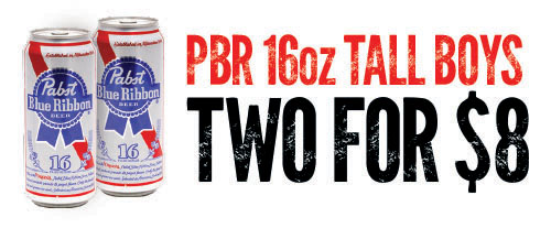 pbr 16oz TALL BOYS TWO FOR $8